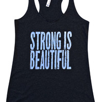 Strong is Beautiful, front and back print.