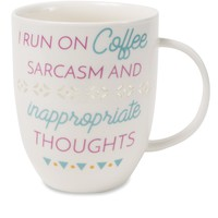 I run on coffee, sarcasm and inappropriate thoughts Pierced Porcelain Cup