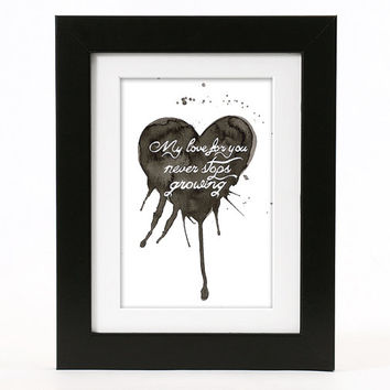 "Original painting: ""My Love For You"", watercolor on paper, 6 x 9 inches, black white heart quote romantic Valentine's day gift idea"