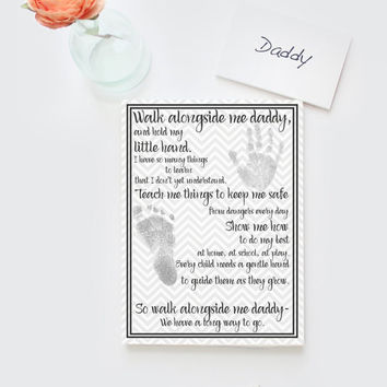Father's Day, new dad artwork, DIY printable digital instant download. Grey chevron, Walk alongside me Daddy poem, home decor, new dad gift