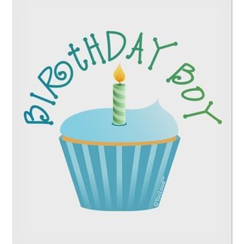 "Birthday Boy - Candle Cupcake 9 x 10.5"" Rectangular Static Wall Cling by TooLoud"