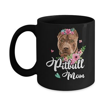 Pitpull Mom Funny Dog Mom Gift Idea Mug