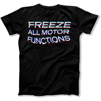 Freeze All Motor Functions