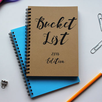 2016 Edition- Bucket List -   5 x 7 journal