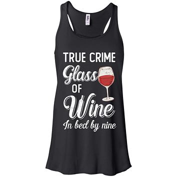 True Crime Glass Of Wine In Bed By Nine Funny Wine For Party