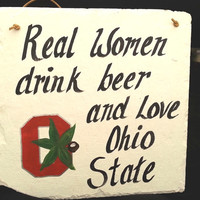 Ohio State Buckeyes slate sign, women, football and beer