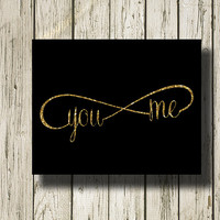 Infinity You Me Gold Glitter Black Print Printable Instant Download Poster Wall Art Home Decor WG0149bgl