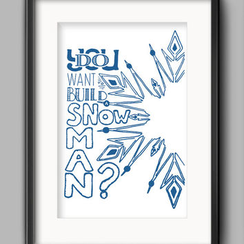 """Printable Frozen Poster - """"Do You Want to Build a Snowman?"""""""