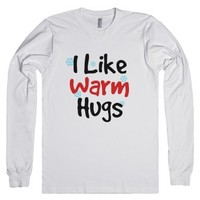 I Like Warm Hugs Long Sleeve T-shirt (idb702346)-White T-Shirt
