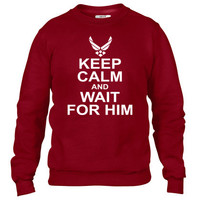 keep calm and wait for him airforce Crewneck sweatshirt
