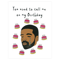 You Used To Call Me On My Birthday