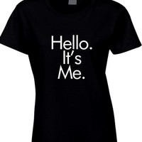 Adele Hello Quote It Is Me Futura Womens T Shirt