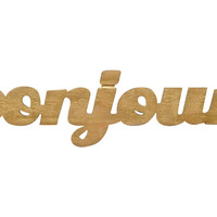Bonjour Sign, Distressed Gold, Signs