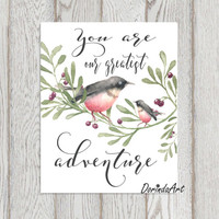Nursery birds print You are our greatest adventure Watercolor birds printable Nursery quote Pink and gray Nursery wall art Pink birds art