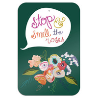 "Stop & Smell the Roses Metal Sign 6"" x 9"""
