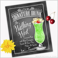 Signature Drink Sign : Walking Wed