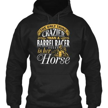 CRAZIER BARREL RACER
