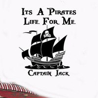 Pirates Life for me quote ship Personalized Name vinyl wall decal art sticker