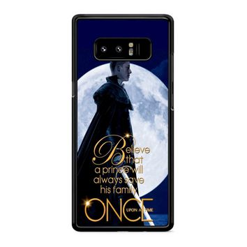 Once Upon A Time Believe A Prince Samsung Galaxy Note 8 Case