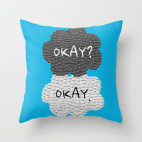 Okay? Okay. The Fault in Our Stars Throw Pillow by Anthony Londer | Society6