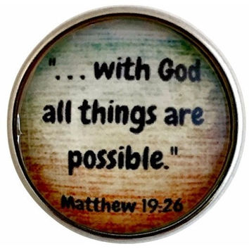 With God All Things Are Possible Snap Charm 20mm for Snap Jewelry