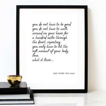 'You Do Not Have To Be Good' Typographic Print, MARY OLIVER Poem
