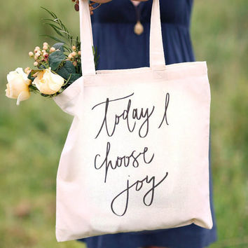 Today I Choose Joy | Tote Bag