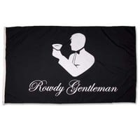 Rowdy Gentleman Official Toasting Man Flag ROWDYFLAG