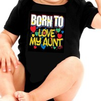 Aunt Infant Romper - Born to Love My Aunt Infant Baby Creeper