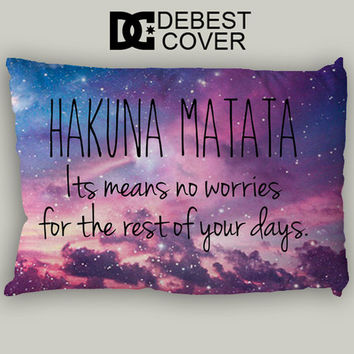 Hakuna Matata Means Pillow Case In 20 x 30 Inches