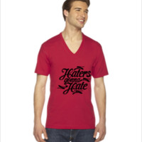 Haters Gonna Hate this - V-Neck T-shirt