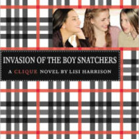 Invasion of the Boy Snatchers (Clique Series #4)