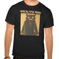 Apocalpyse Meow, Funny Cat T-shirts