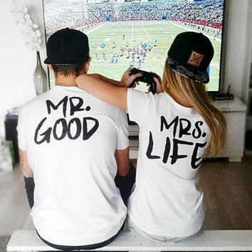 MR GOOD MRS LIFE Print T-Shirts for Men Women Top Lover Tee -89