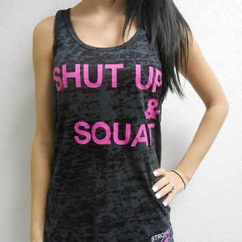 Shut Up and Squat Tank. Womens Workout Tank Top Shirt. Crossfit Tank Top. Shut Up & Squat Shirt. Womens Burnout Tank Top. Gym Tank Top.