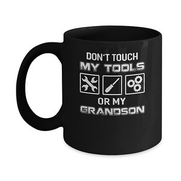 Don't Touch My Tools Or My Grandson Funny Mechanic Mug