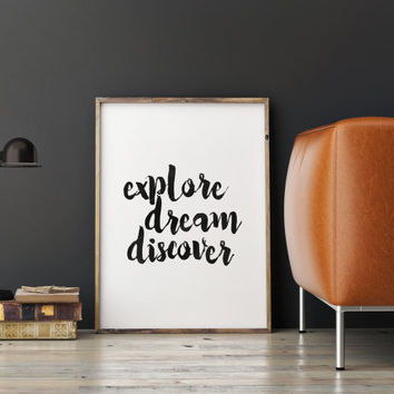 "typography print""explore dream discover""inspirational art,best words,typography art,dorm room decor,home decor,wall decor,inspirational art"