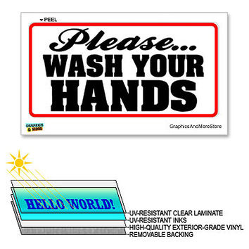 Please Wash Your Hands - 12 in x 6 in - Laminated Sign Window Business Sticker