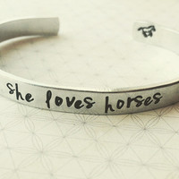 she loves horses, one aluminum  1/4 inch wide bracelet