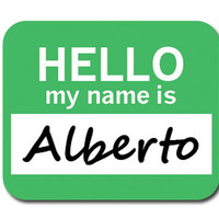 Alberto Hello My Name Is Mouse Pad