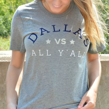 Dallas vs Y'all Tee