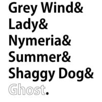 Game Of Thrones List Of Direwolf Names T Shirt