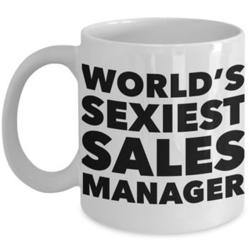 World's Sexiest Sales Manager Mug Sexy Gift Ceramic Coffee Cup