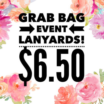 LANYARD Grab Bag Event -- 6.50