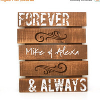 Shop Early Sale - Personalized Forever & Always Pallet Sign- Rustic Pallet, Primitive Home Decor, Custom Wood Sign, Wood Love Sign, Bedroom