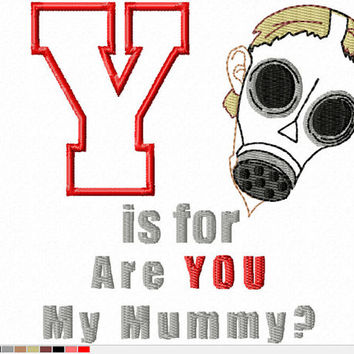 DIGITAL File D-octor Who Alphabet Y is for Are YOU my Mummy? 4x4 5x7 ITH Machine Embroidery Design download applique