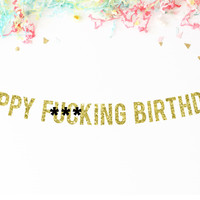 Happy F*cking Birthday Glitter Party Banner