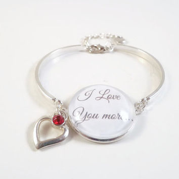 Valentines Day Bracelet ~ I Love You More Bracelet , Valentine Gift , Gift for Girlfriend , Love Token for Wife , Daughter Gift from dad
