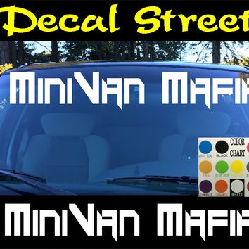 MiniVan Mafia Windshield Visor Die Cut Vinyl Decal Sticker
