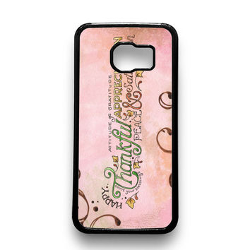 Happy Thankful Appreciaton Samsung Galaxy S6 Case
